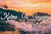 Download Musik Karna Su Sayang